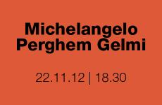 Presentazione della mostra su Perghem Gelmi
