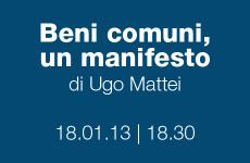 Beni comuni un manifesto, di Ugo Mattei