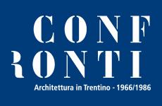Confronti. Architettura in Trentino 1966/1986
